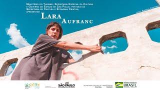 Show-coletânea! Os MELHORES MOMENTOS das duas temporadas –Lara Aufranc