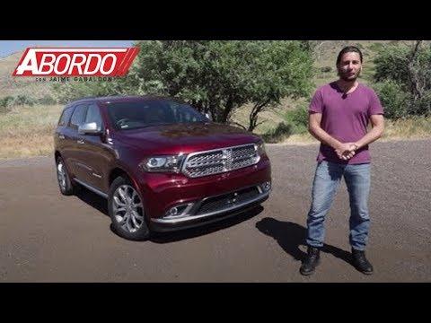 Dodge Durango 2017 - Prueba A Bordo Completa