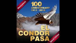6. El Cóndor Pasa - El Charanguista de los Andes - 100 Anniversary (1913 -2013)