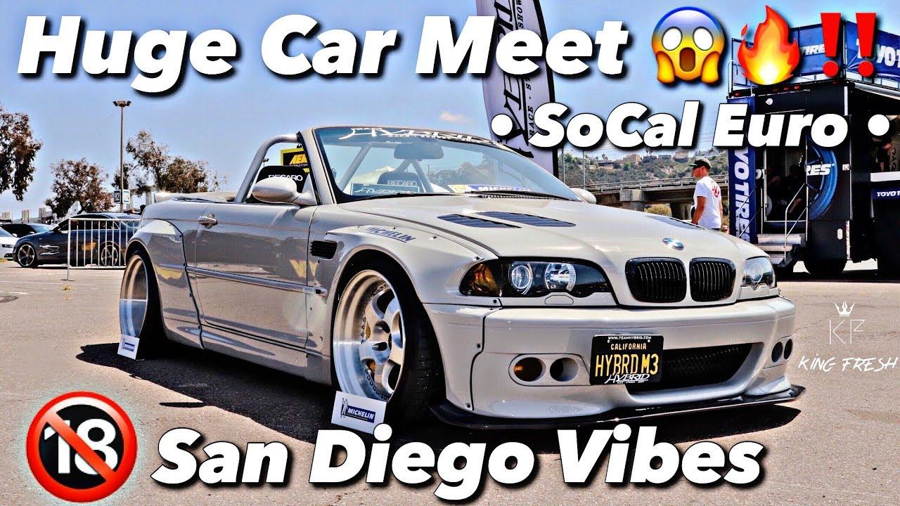 Epic Car Meet Socal Euro San Diego Insane Youtube