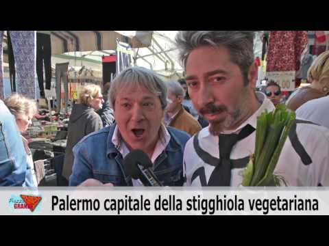 Palermo capitale della... STIGGHIOLA VEGETARIANA.