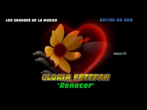 Renacer (GLORIA ESTEFAN)