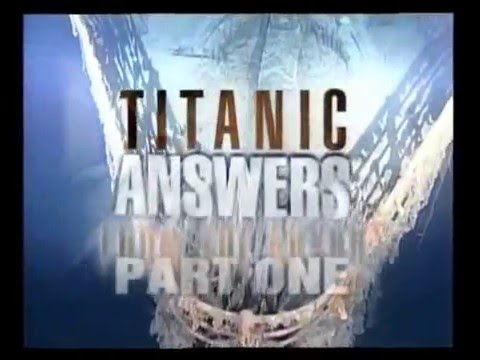 TITANIC   Answers From The Abyss Parts I & II by D@VO