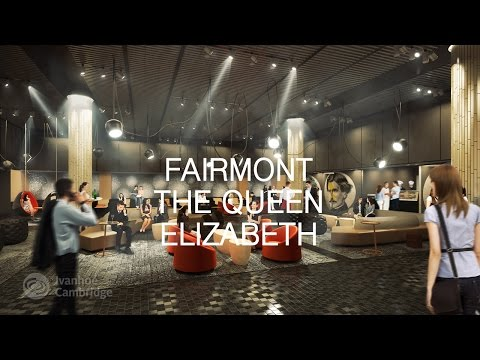 Fairmont The Queen Elizabeth to undergo a major transformation