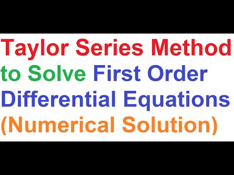 Taylor Series Method To Solve First Order Differential Equations (Numerical Solution)