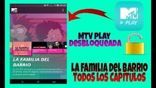 La familia del barrio todos los capítulos| Nueva temporada| MTV Play hack|2019