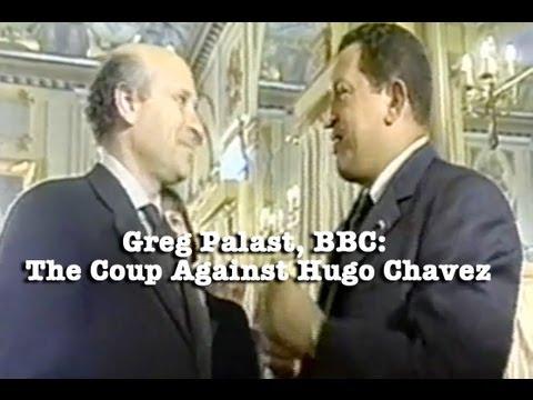 The Coup Against Hugo Chavez - BBC, Greg Palast