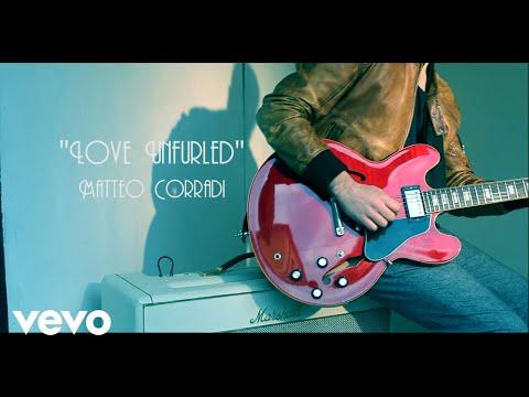 Matteo Corradi - Love Unfurled ft. Martina Zoppi