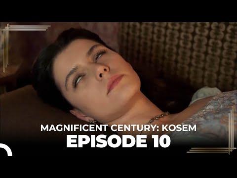 Magnificent Century: Kosem Episode 10 (English Subtitle)