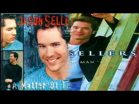 Jason Sellers - I'm Your Man