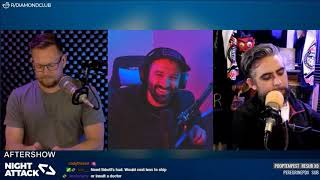Night Attack #262: Aftershow