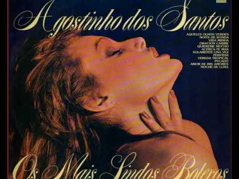 Ois mais lindos Boleros Agostinho Dos Santos 1978