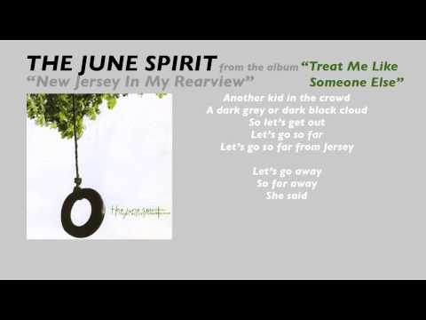 """The June Spirit """"New Jersey In My Rearview"""" (lyric video)"""