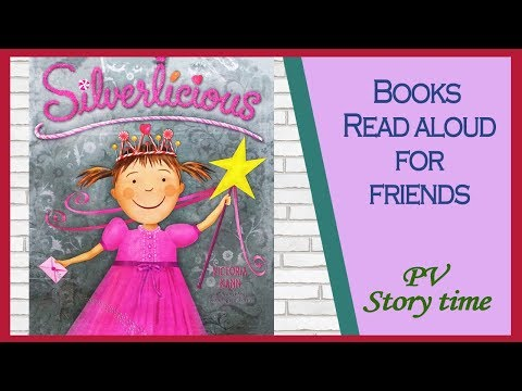 SILVERLICIOUS by Victoria Kann  -  Book Read Aloud!