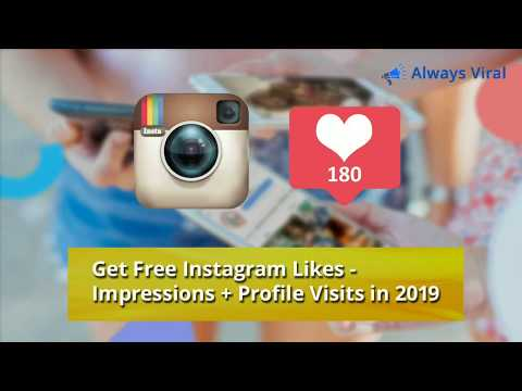 Get Free Instagram Likes - Impressions + Profile Visits in 2019 [100