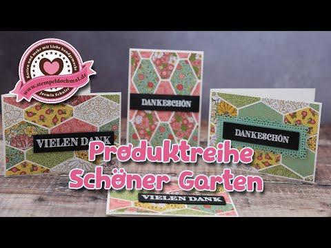 Tutorial Produktreihe Schoner Garten Von Stampin Up Youtube