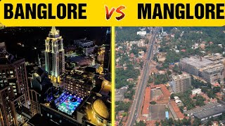 BANGLORE VS MANGLORE 2020 🔥 CITY COMPARISON WHICH IS BEST CITY🔥🔥🔥