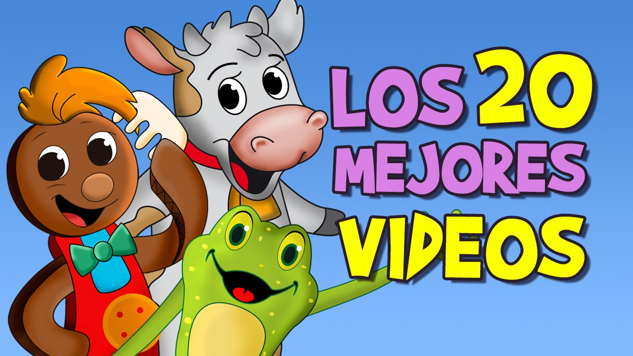Canciones Infantiles Las Mejores Canciones Infantiles Youtube