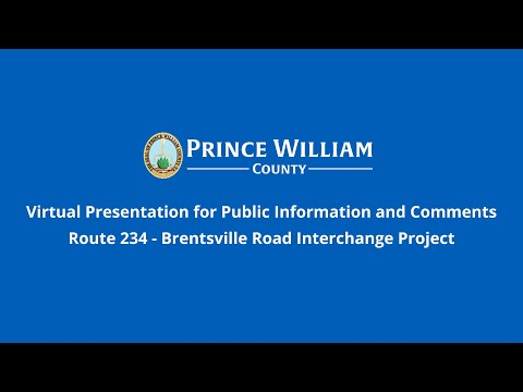 virtual-presentation:-public-information-and-comments-route-234-brentsville-road-interchange-project