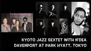 ONE SPECIAL NIGHT: N'DEA DAVENPORT at the PARK HYATT, TOKYO