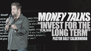 MONEY TALKS: Invest for the Long Term! (Billy Calderwood)