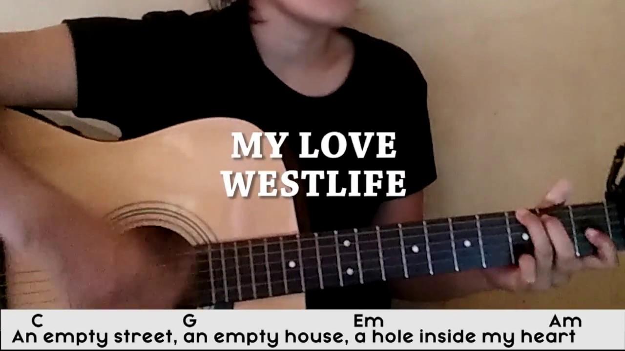 Kunci Gitar My Love Westlife Youtube