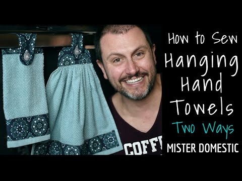 How to Sew Hanging Hand Towels 2 Ways with Mister Domestic