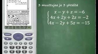 CLASSPAD: Lineaarinen yhtälöryhmä 1