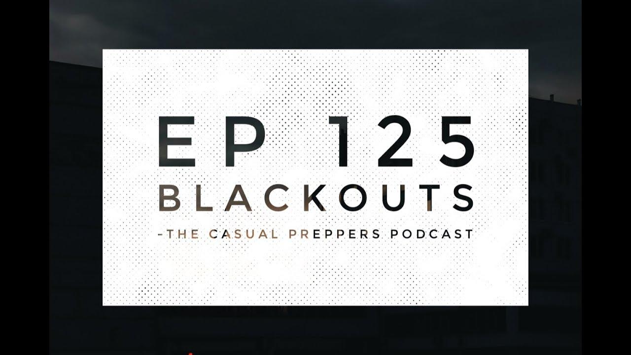 Blackouts - Ep 125