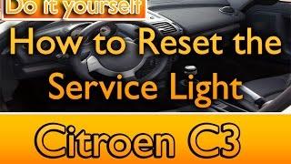 How to reset the service light Citroen C3C4