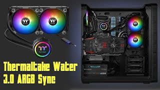 [Cowcot TV] Présentation Thermaltake Water 3.0 ARGB Sync 240 mm
