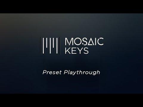 Heavyocity - Mosaic Keys - Preset Playthrough
