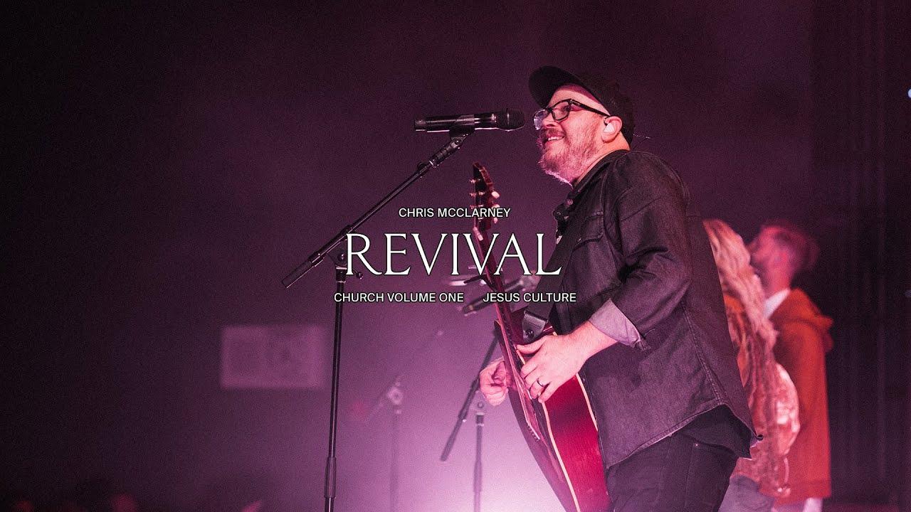 Jesus Culture - Revival feat. Chris McClarney (Live)