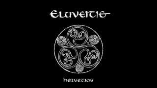 Eluveitie - Prologue/ Helvetios/ Epilogue