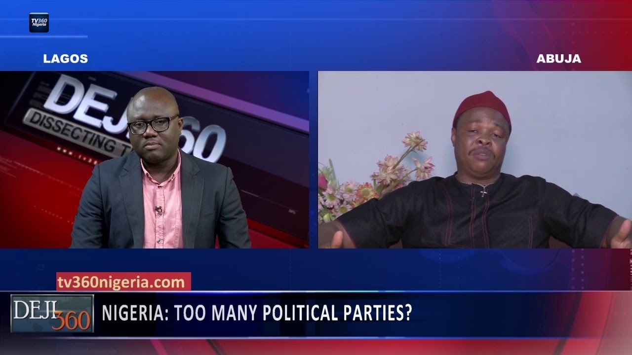 Deji 360 EP 218 Part 1: Too many political parties in Nigeria?