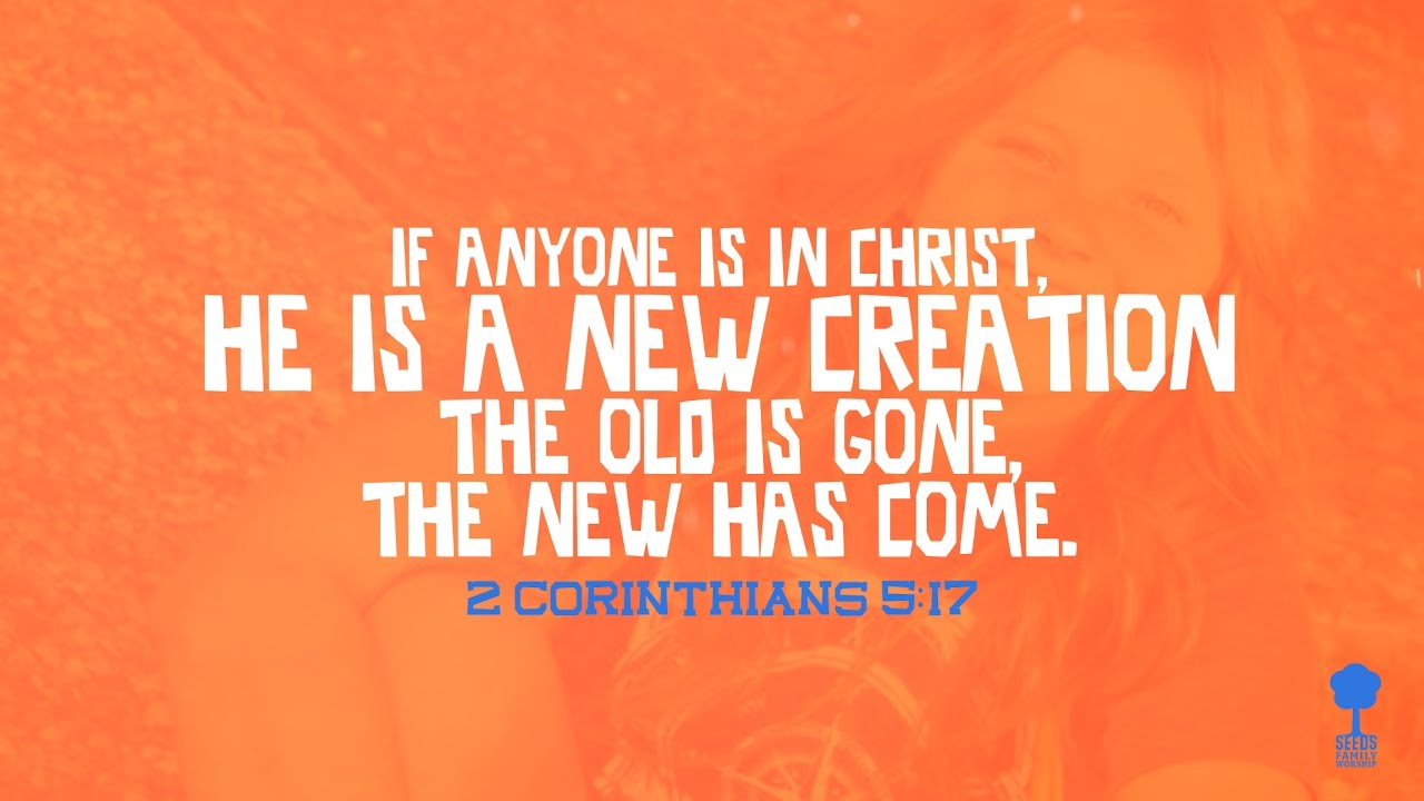 Image result for 2nd Corinthians 5:17