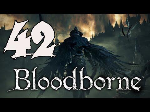 Bloodborne Gameplay Walkthrough - Part 42: Ebrietas, Daughter of the Cosmos