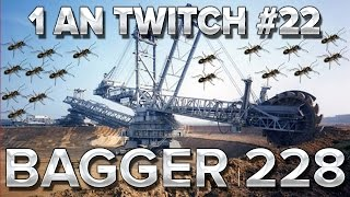 1An Twitch #22 : BAGGER 288