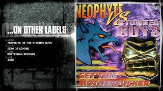 Neophyte vs The Stunned Guys - Beat is coming