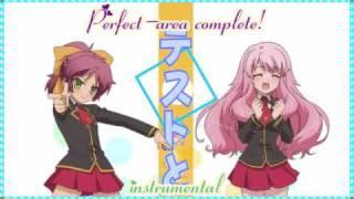 Perfect-area complete! ~Instrumental~ 完璧なエリアが完了しました。