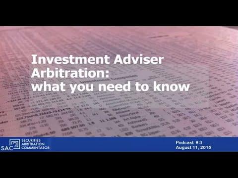 Podcast Number 3   Investment Advisor Arbitration