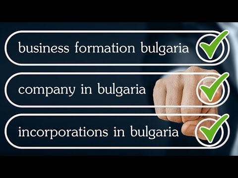 Company Incorporation - Business Formation in Bulgaria. Save Taxes! Fast Bulgarian Company Creation