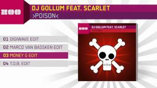 DJ Gollum Feat Scarlet Poison Money G Edit