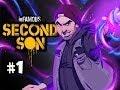 SMOKE POWERS - Infamous Second Son Walkthrough Evil w/ Nova Ep.1