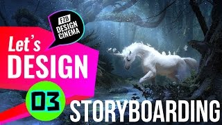 Design Cinema - Storyboarding - Part 03
