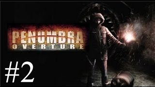 Pause Plays: Penumbra - Overture - Episode 2