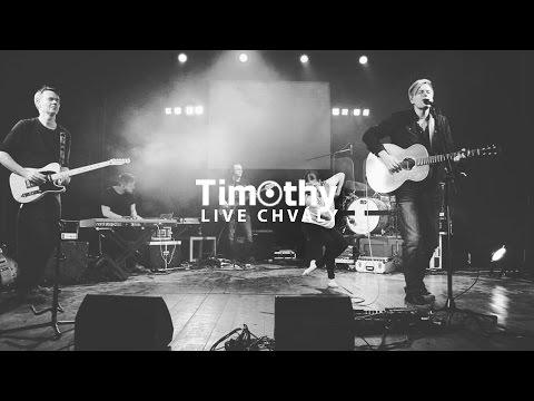 TIMOTHY - LIVE Chvály | 12.03.2017