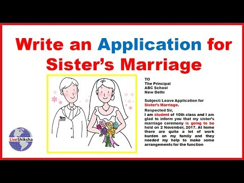 How To Write Leave Application For Sister Marriage | Leave