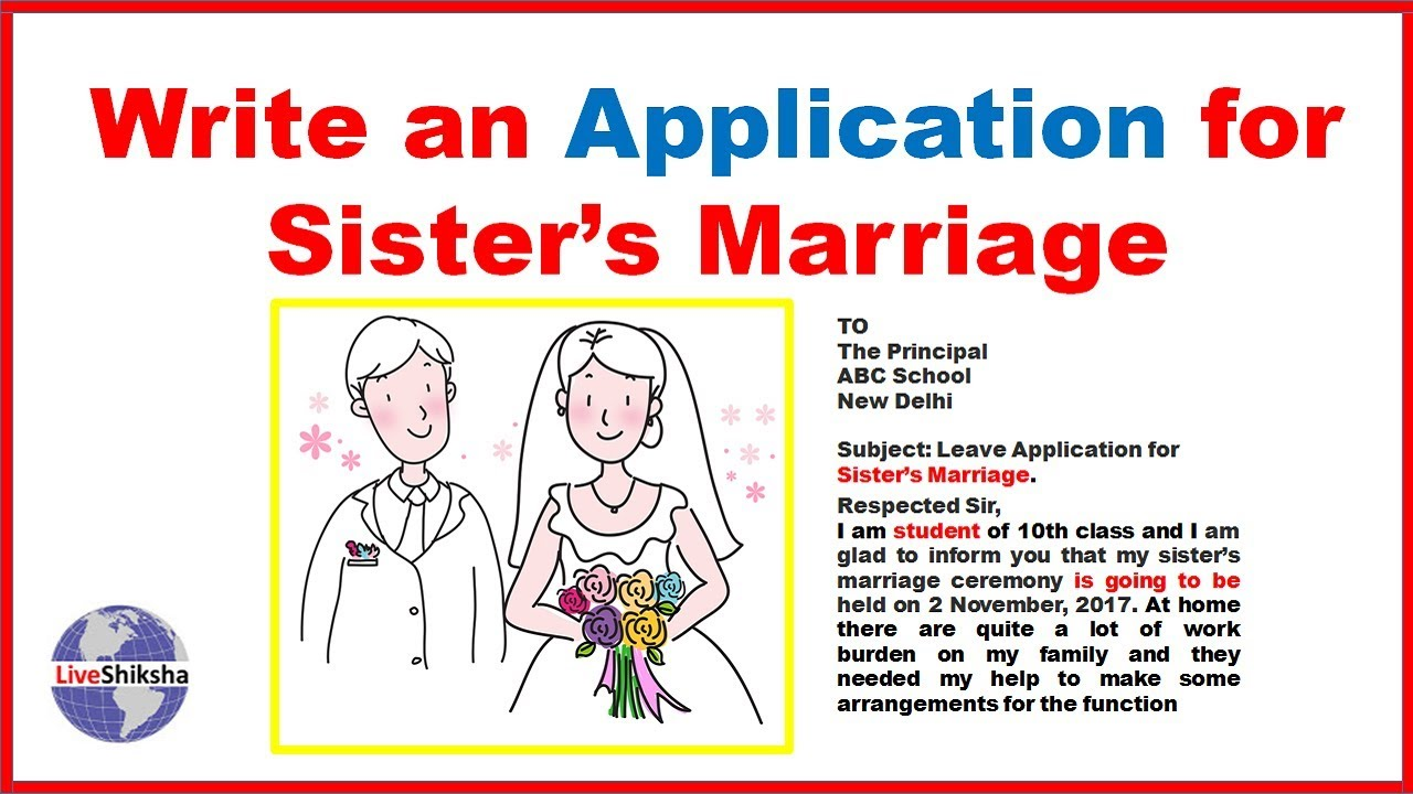 How to write leave application for sister marriage leave how to write leave application for sister marriage leave application for sister marriage sciox Image collections