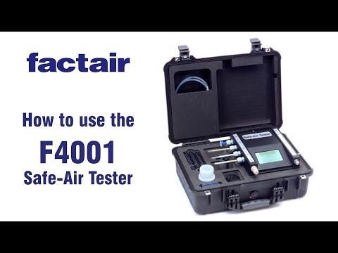 How To Use The F4001 Safe Air Tester | Factair